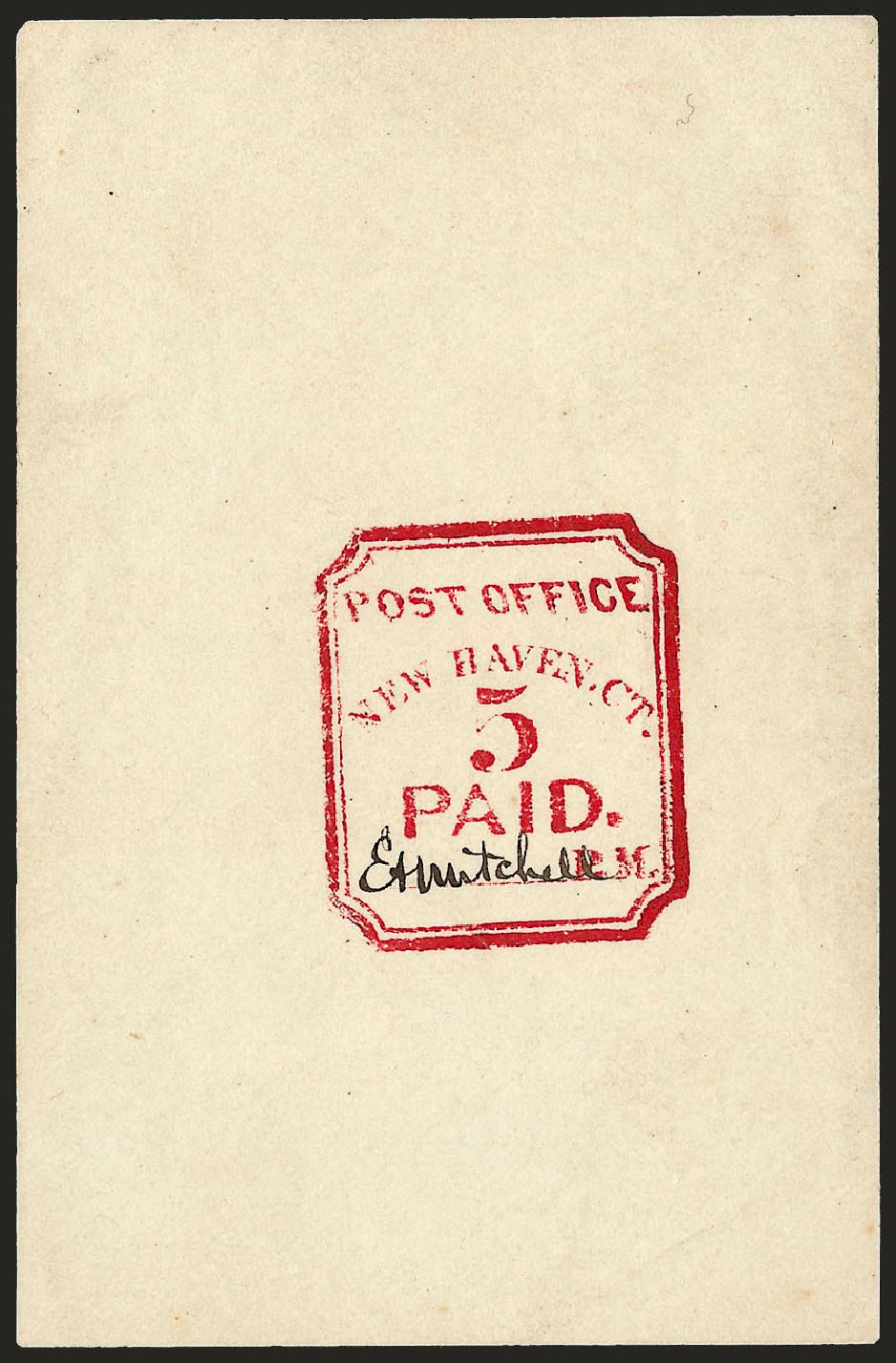 US Stamp Prices Scott Catalogue #8XU1: 5c 1845 New Haven Postmasters Provisional. Robert Siegel Auction Galleries, Dec 2008, Sale 964, Lot 27
