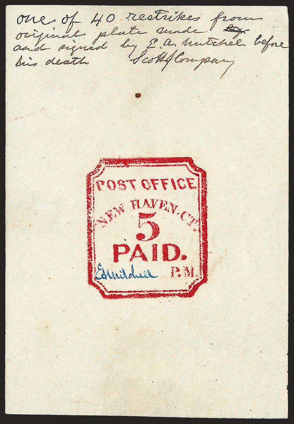 Price of US Stamps Scott Catalog 8XU1: 1845 5c New Haven Postmasters Provisional. Robert Siegel Auction Galleries, Dec 2008, Sale 964, Lot 28