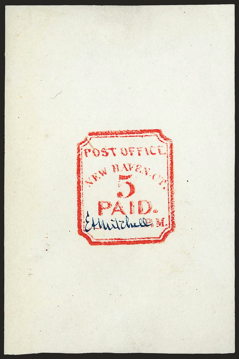 US Stamps Prices Scott Catalog #8XU1: 1845 5c New Haven Postmasters Provisional. Robert Siegel Auction Galleries, Dec 2008, Sale 964, Lot 11