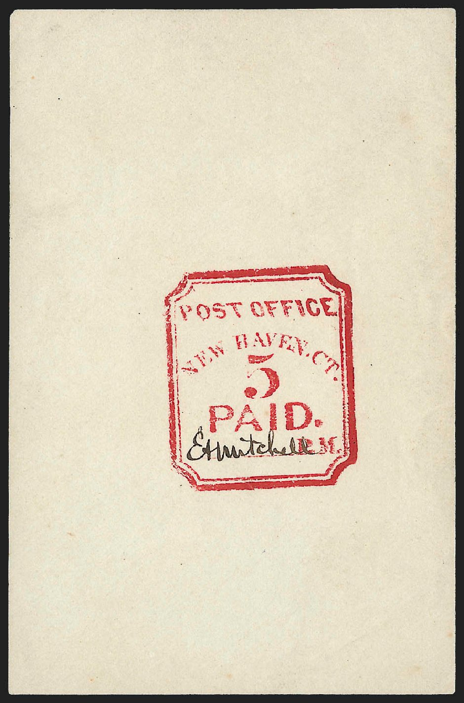 Cost of US Stamps Scott Catalogue #8XU1 - 5c 1845 New Haven Postmasters Provisional. Robert Siegel Auction Galleries, Jul 2015, Sale 1107, Lot 2