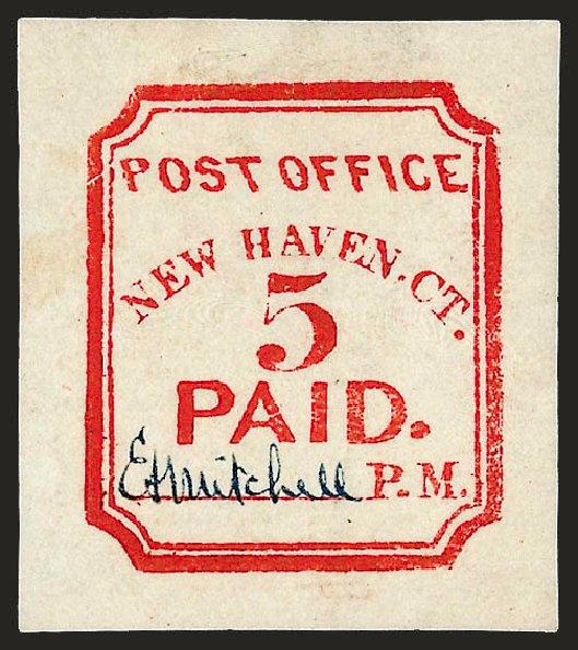 Cost of US Stamps Scott Cat. # 8XU1 - 5c 1845 New Haven Postmasters Provisional. Robert Siegel Auction Galleries, Dec 2008, Sale 964, Lot 16